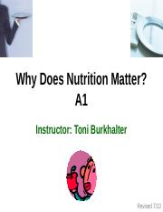BIO120-A1_LECTURE_-why-does-nutrition-matter--online+PPT+-++FALl+2015+ONLINE