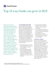 Top 10 ways for banks to grow-Grant Thornton LLP-Jan 2012