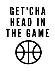 Get'chahead in the game