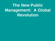 Apr 17 - New Public Management Spring 2008