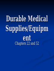 2. Durable Medical Supplies
