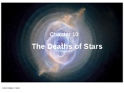 Ch 10 & 11 (The Deaths of Stars)