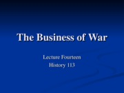 HIS113-14 The Business of War