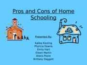Pros and Cons of Home Schooling