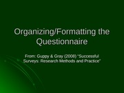 10-Organizing and Formatting Questionnaires - student version