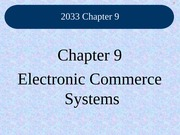 Class_18_Chapter_9_Electronic_Commerce_Systems