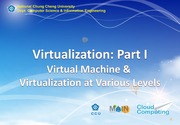 CC_06_Virtualization_Part_I_Virtual_Machine_and_Virtualization_at_Various_Levels