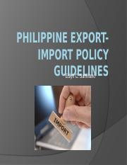 Philippine Export-Import Policy Guidelines.pptx