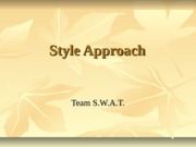 Style Approach Power Point