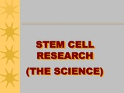 Stem Cell Research 1 - Lecture Material