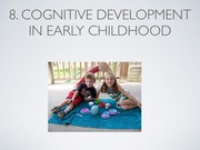 8B_Cognitive+Development_Early+Childhood