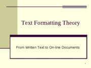 Text Formatting Theory