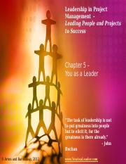Leadership in Project Management - Chapter 5 - Instructor Slides - May 14, 2013