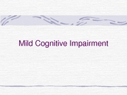 Mild Cognitive Impairement Powerpoint (based on paper)