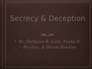 Secrecy and Deception