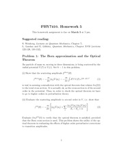Homework on Born Approximation And The Optical Theorem