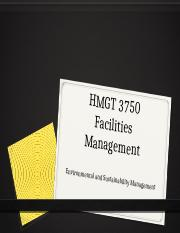 HMGT 3750 - 005 - Chapter 03 - Environmental and Sustainability Management.pptx