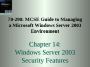 Windows Server 2003 Environment Chapter 14