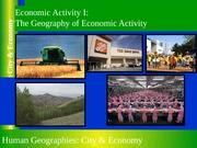 GEOG 1HB3 - 2013W - Lecture 18-B - Economic Activity - Geography of Economic Activity - student-A2L