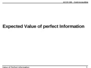 ACCO 330 -  Value of perfect information