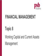 Topic 8 Working Capital Mgt (Chp 1516)