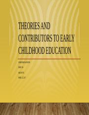 Corinthian Winton CHFD 210 Theories and Contributors to Early Childhood Education .pptx