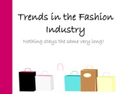 Trends in the Fashion Industry