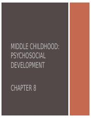 Ch. 8 Middle Childhood Psychosocial.ppt