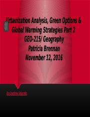 Urbanization Analysis, Green Options & Global Warming Pt. 2.pptx