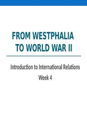 PSC161 Week 4 - From Westphalia to WWII.pptx