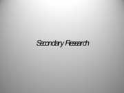 13. Secondary Research