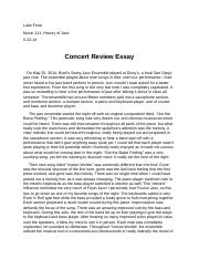 jazz report concert essay In concert essays, images and interviews (240 pages) is a collection of essays that cover the past 50 years from bill's scholarship studying piano with jazz giant oscar peterson in the summer of 1963, to catching eric clapton and cream at the café au go go, to stevie winwood and traffic at fillmore east.