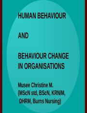 4. Human Behaviour and behaviour Change in Organizations-Musee.ppt