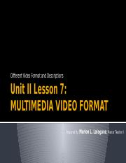 Unit II Lesson 7 - Save Movies in Different Formats.pptx