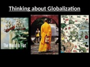 Thinking+about+Globalization_f2015.pptx