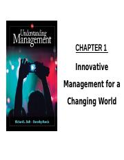 Chapter 1- Innovative Management for a Changing World - Completed.pptx