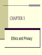 Chapter 3- Ethics and Privacy.pptx