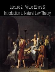 lecture_2_virtue_ethics___natural_law_theory.ppt