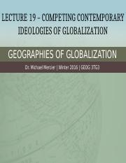 L19 - Competing Contemporary Ideologies of Globalization