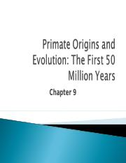 Lecture 9 - Chapter 9 - Primate Origins.ppt