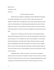compare and contrast essay on drama tv vs reality tv rebecca  definition essay defining reality tv · 2 pages cause and effect essay on jersey shore effects on society