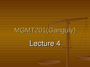 MGMT_201_(Ganguly)_Lecture_4_post
