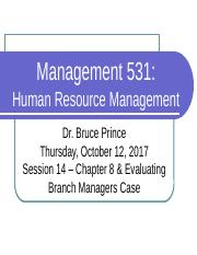 14-October12-Chapter 8 & Evaluating Branch Managers Case.pptx