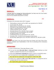 Business Finance - ACC501 Spring 2007 Assignment 01