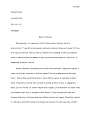 compare contrast essay nettles jeffrey nettles laurie pattillo  compare contrast essay nettles 1 jeffrey nettles laurie pattillo enc 1101 13z books vs movies entertainment is a major part of life there are many