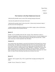 dialectic journal for catcher in the rye essay The journal of teaching language skills in dialectic of enlightenment 31 the catcher in the rye: holden vs consumer culture.