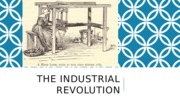 BUS103_Chapter 6_IndustrialRevolution