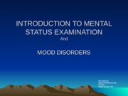1.0 2013 INTRODUCTION TO MENTAL STATUS EXAMINATION.ppt