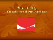 FCS 226 Chapter 8 Advertising- What to Look For