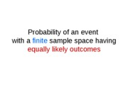 Probability (5) probability of event with finite S